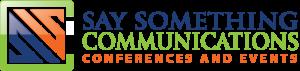 Say Something Communications | Conference Management Company | Canada | Ottawa | USA | International
